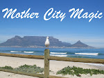 My Blog on Cape Town ~ Mother City Magic