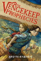 book cover of The Vengekeep Prophecies by Brian Farrey