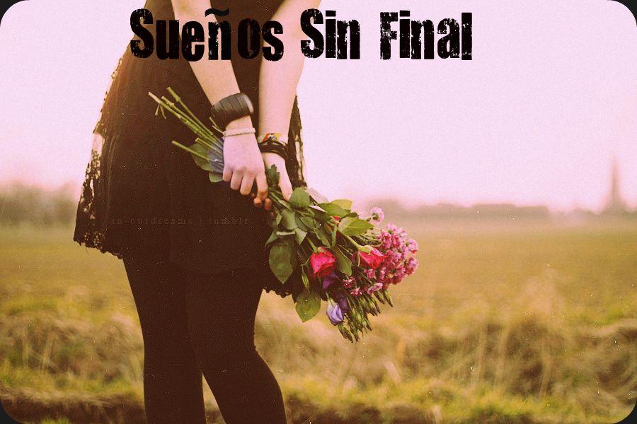 Sueños sin Final