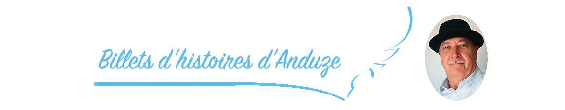 Billets d'histoires d'Anduze