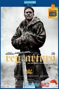 El Rey Arturo: La leyenda de la espada (2017) 1080p Latino