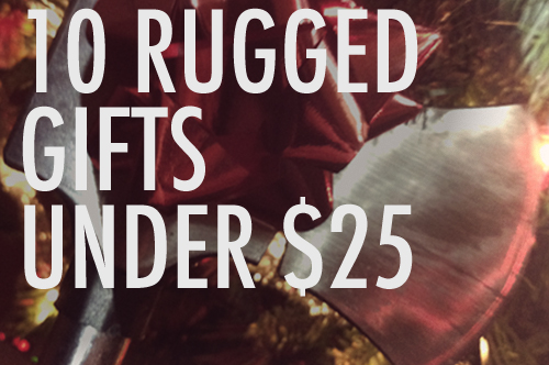 10 Manly, Rugged & Outdoorsy Holiday Gifts Under $25