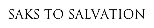 Saks to Salvation: ARCHIVES