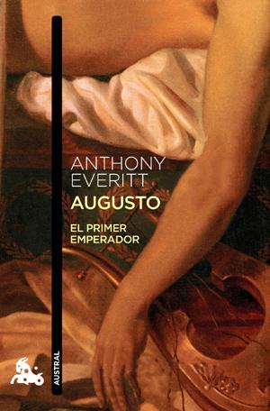 Augusto. El primer emperador