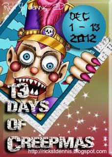 Rick St Dennis - 13 days CREEPMAS