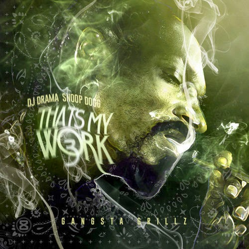Snoop Dogg - Thats my work Vol.3