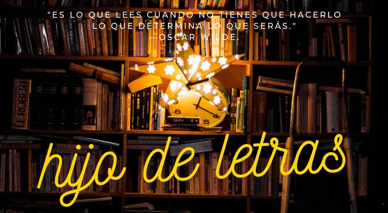 HIJO DE LETRAS