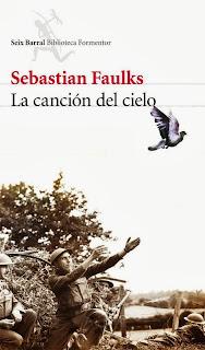 La canción del cielo Sebastian Faulks