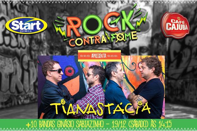 Rock Contra Fome 2015 com Tianastácia