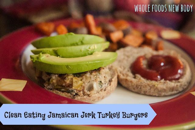 Whole Foods...New Body!: {Clean Eating Jamaican Jerk Turkey Burgers}