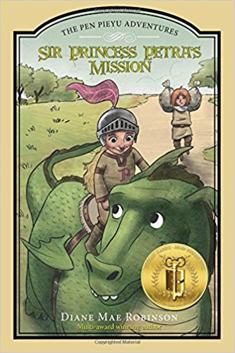 Sir Princess Petra's Mission - The Pen Pieyu Adventures (book  3), by Diane Mae Robinson
