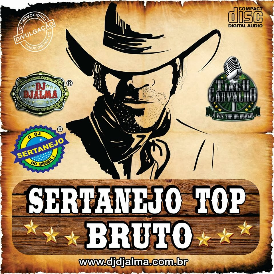 Dj Djalma - Sertanejo Top Bruto