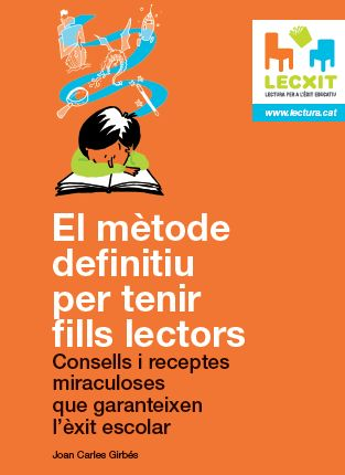 El mtode definitiu per tenir fills lectors