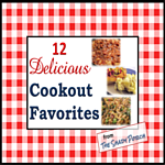 12 Delicious Cookout Favorites - Sweet & Savory