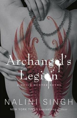 El Gremio de los Cazadores, Nalini Singh Archangel%27s+Legion+UK
