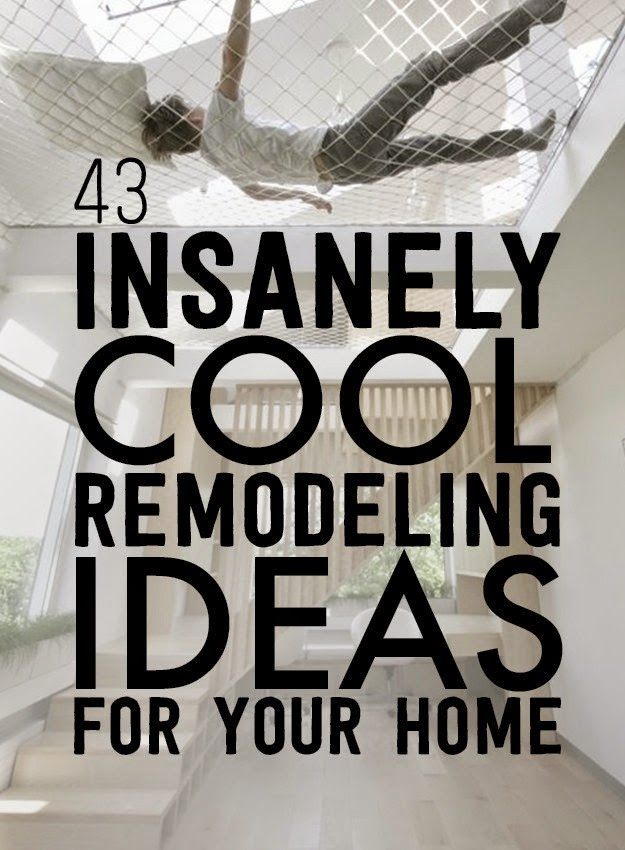 Insanely Clever Remodeling Ideas For Your Home