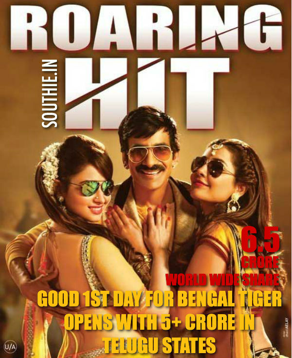 BENGAL TIGER COLLECTS A MASSIVE 6.5 CRORE SHARE ON THE FIRST DAY WORLD WIDE. BENGAL TIGER SHARE, BENGAL TIGER 1ST DAY SHAREM
