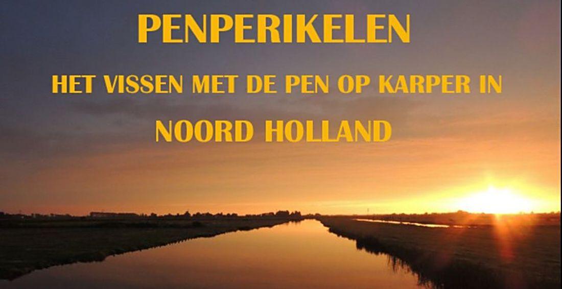 Penperikelen,vissen op karper met de pen in Noord-Holland
