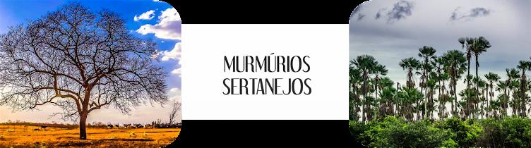 Murmúrios Sertanejos