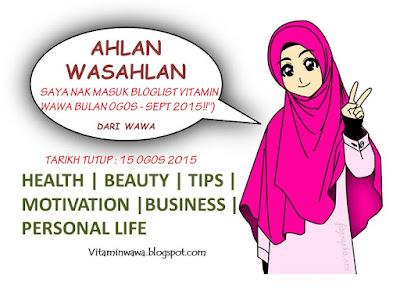 SAYA NAK MASUK BLOGLIST VITAMIN WAWA OGOS-SEPT 2015, bloglist