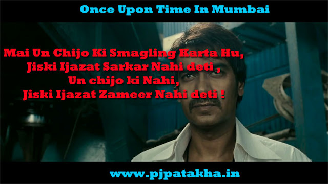 Once Upon Time In Mumbai Dialogues