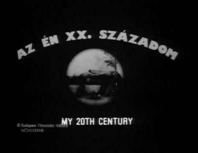 My 20th Century • Az én XX. századom (1989)