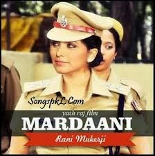 Mardaani movie watch online