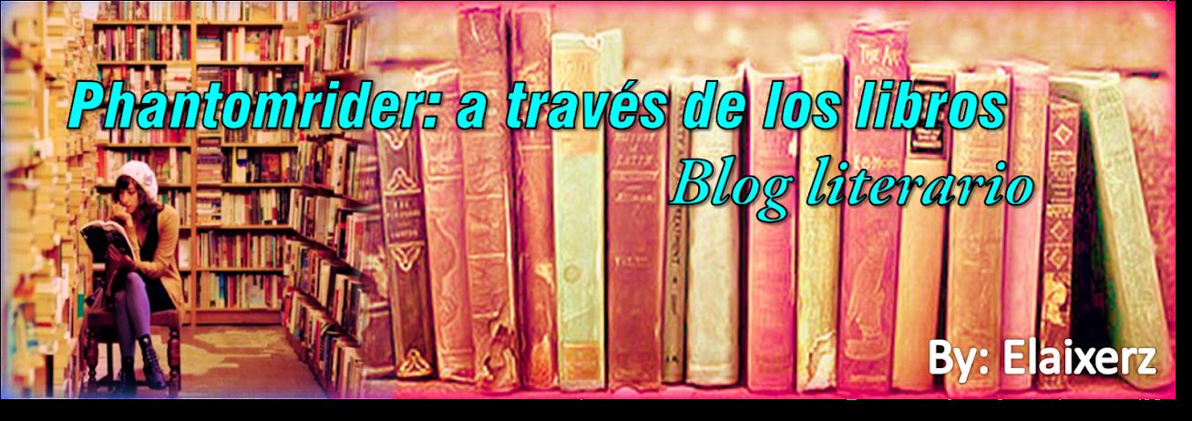 Phantomrider: a través de los libros
