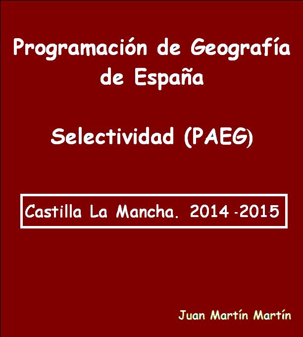 Programación de Geografía para Selectividad (PAEG).           2014-2015.