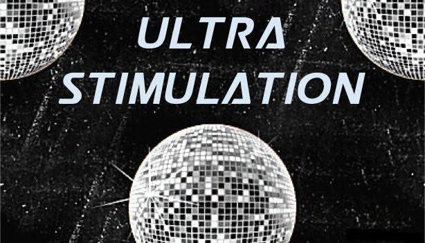Ultra Stimulation