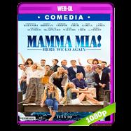 Mamma Mía! Vamos otra vez (2018) WEB-DL 1080p Audio Dual Latino-Ingles