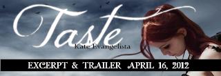 Book Trailer Reveal: Taste by Kate Evangelista!
