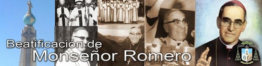 23 de mayo: Beatificación del Siervo de Dios Monseñor Oscar Romero
