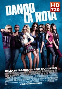 Pitch perfect (Dando la nota) (2012)
