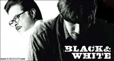 Black and White (released in 2008) - Starring Anil Kapoor, Anurag Sinha, Shefali Shah, and Aditi Sharma