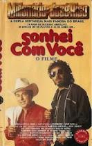 DVD Milionário e José Rico - Sonhei Com Você ( O Filme )