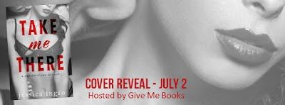 Take Me There Cover Reveal & Giveaway