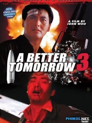 Bản Sắc Anh Hùng 3-A Better Tomorrow 3