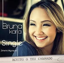 CD Bruna Karla – Aceito o Teu Chamado (2012)