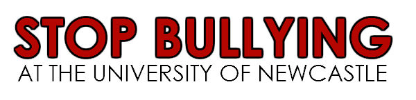 Stop Bullying at University of Newcastle (Oz)