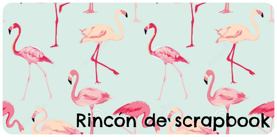RINCÓN DE SCRAPBOOK