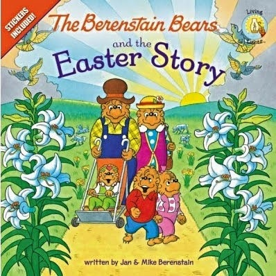 The Berenstain Bears and the Easter Story  cover
