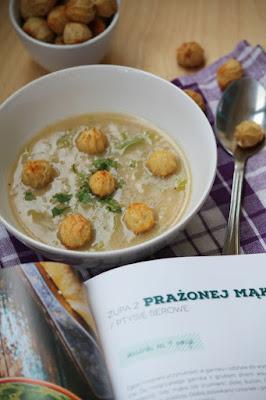 """""""Jakubiak lokalnie"""" i zupa z prażonej mąki z ptysiami serowymi"""