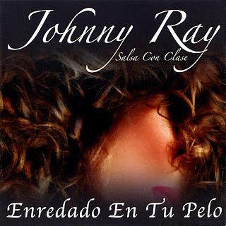 johnny ray enredado pelo