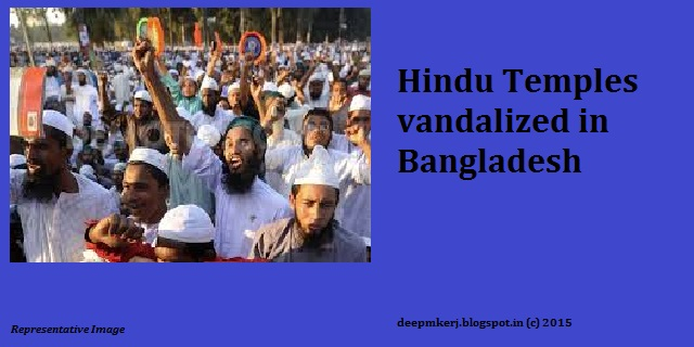 Hindu Temples Vandalized in Bangladesh