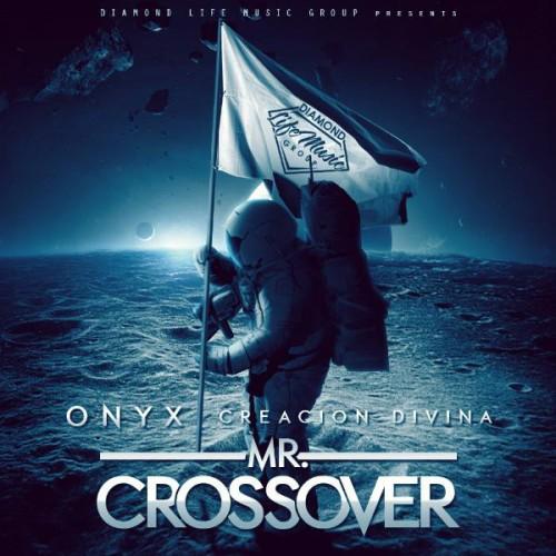 Onyx Creacion Divina baixarcdsdemusicas.net Onyx Creacion Divina   Mr. Crossover