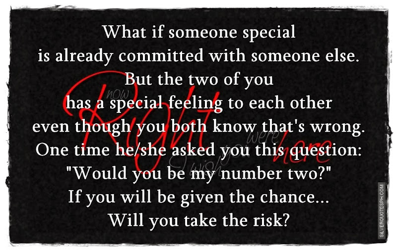 What If Someone Special Is Already Committed With Someone Else, Picture Quotes, Love Quotes, Sad Quotes, Sweet Quotes, Birthday Quotes, Friendship Quotes, Inspirational Quotes, Tagalog Quotes
