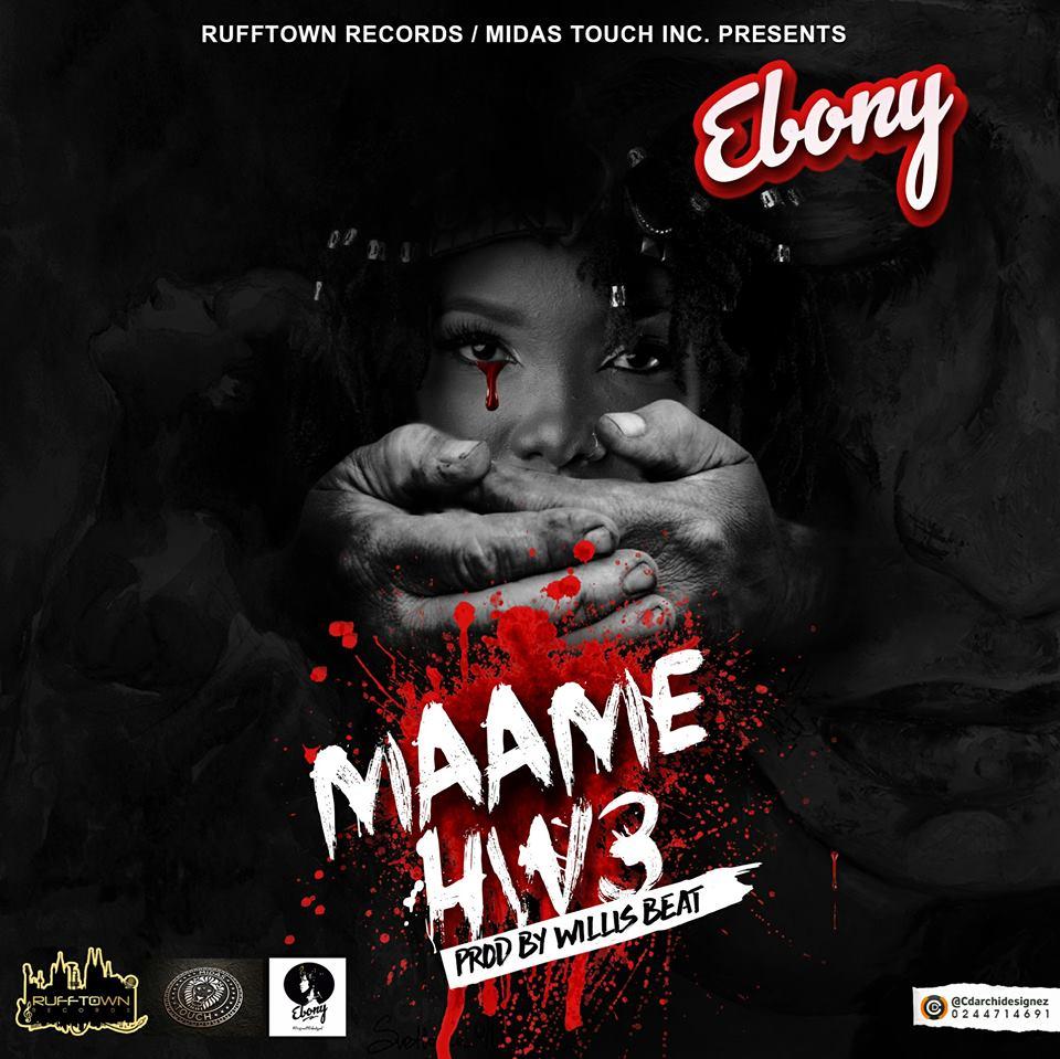 EBony - Maame Hw3 [Coming Soon]