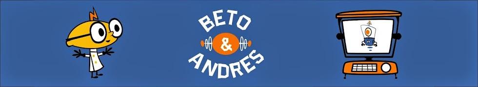 Beto y Andres