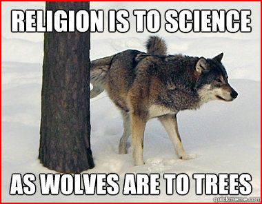 [Image: religion+and+science+meme+%231.JPG]